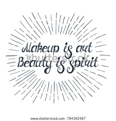 Illustration Quote Makeup Art Beauty Spirit Stock Vector Royalty