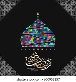 Illustration of Ramadan Mubarak with Arabic calligraphy and mosque tomb for the celebration of Muslim community festival.