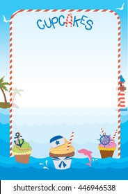 Illustration sailor cupcakes design in ocean background vectors.Menu and recipe template.Blank for your text or message.