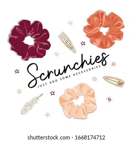 Illustration of a scrunchies with hair clips and slogan. For posters, cards, banners and t-shirt design.