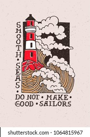 Illustration from the sea and a lighthouse in a technique of linocut. Can be used as a stamp on clothing, postage stamp, postcard. Quote