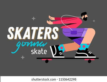 illustration of a skater on a gray background with the inscription skaters gonna skate