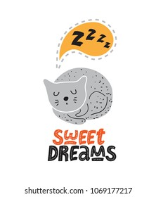 Illustration of a Sleeping cat in cartoon style and text Sweet dreams. Lettering hand drawn Sweet dreams. For children's room decor prints, cards, posters, baby room textile design.