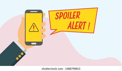 Illustration of spoiler alert notification concept. Hand holding mobile phone.