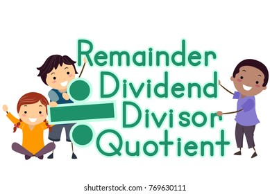 Illustration of Stickman Kids Holding Divide Sign and Remainder, Dividend, Divisor and Quotient Terms