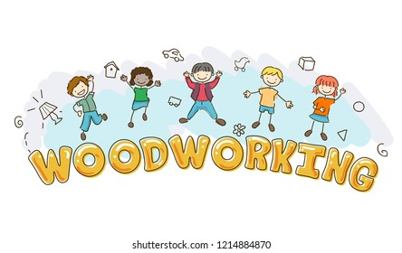 Illustration of Stickman Kids with Woodworking Lettering and Other Elements