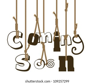 """illustration of strings holding sign """"coming soon"""", vector illustration"""