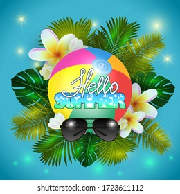 Illustration of summer holiday background with palm leaves, tropical plumeria flowers, summer symbol lettering, beach ball and sunglasses