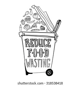 "Illustration with a symbolic icon of a trash can open and different kinds of food being thrown in it and waster. Pizza, burger, vegetables, fruits, pie, eggs, bread. Text:  ""Reduce food wasting"""