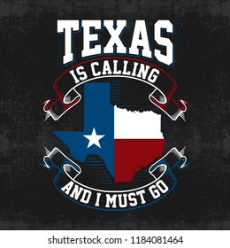 Illustration Texas Theme, with quote, texas is calling and i must go