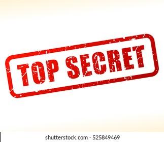 Illustration of top secret stamp on white background