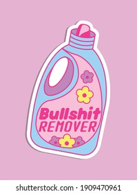 """Illustration vector of a laundry detergent with the name brand """"Bullshit remover"""", conceptual funny sarcastic drawing for a product that cleans and washes lies and deception."""