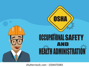 Illustration vector; OSHA - Occupational Safety and Health Administration.