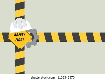 Illustration vector of Safety First Signage