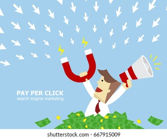 Illustration vector of teen business man that hold magnet and megaphone on his hand to attract customer click arrow sign to him on more money as pay per click on search engine marketing concept.
