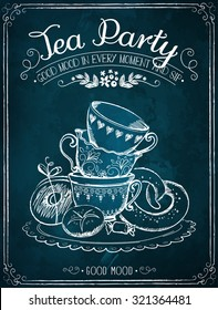 Illustration with the words Tea Party, cups and sweet pastries.  Freehand drawing with imitation of chalk sketch