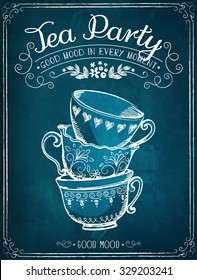 Illustration with the words Tea Party and cups. Freehand drawing with imitation of chalk sketch
