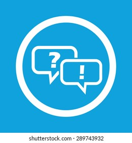 Image of chat bubbles with question and exclamation marks in circle, isolated on blue