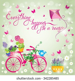 Image with flowers in pots and bicycle on sky blue background. Design for Birthday Invitation card. Calligraphic text Everything happens for a reason.