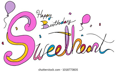 An image of a Happy Birthday Sweetheart Balloon Confetti Text Message isolated on white.