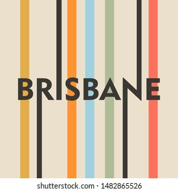 Image relative to Australia travel theme. Brisbane city name in geometry style design. Creative vintage typography poster concept.