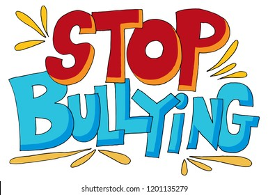 An image of a Stop Bullying Message Words.