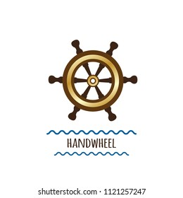 Images handwheel - brown and gold with ornament. Device for naval vessels management, marine navigation. With inscription, on white background, isolated. Vector illustration.