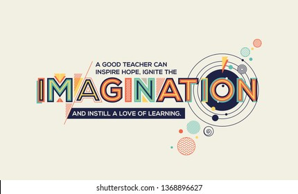 Imagination quote in trendy typography. Imagination concept for your wall graphics, typographic poster, advertisement, web design and office space graphics.