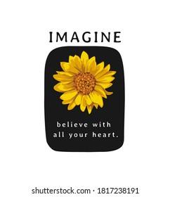 imagine slogan with sunflower on black background