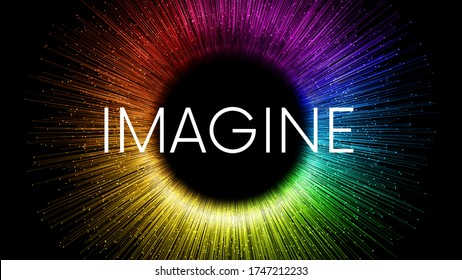 IMAGINE word written on black background with colorful rainbow streaks and glowing sparkling particles. Color explosion circle banner with place for your content