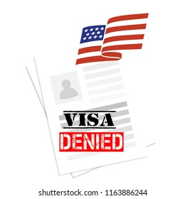 Immigration or tourism American visa denied refusal. Contract or white  document with text, photo and the USA flag. Concept of government programs, application agreements. Work live and study reject