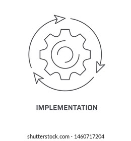 Implementation icon. Trendy modern flat linear vector implementation icon on white background from thin line general collection, editable outline stroke vector illustration
