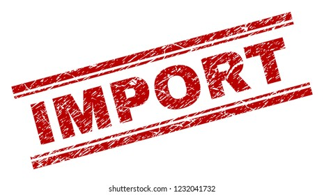 IMPORT seal watermark with corroded texture. Red vector rubber print of IMPORT caption with corroded texture. Text caption is placed between double parallel lines.