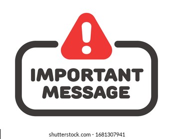 Important message vector badge or banner with attention sign and exclamation mark.