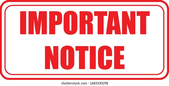 Important notice seal label sign
