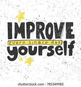 Improve yourself every single day typography lettering text banner. Good for web page design banner, motivational poster, wallpaper, sticker pack and social media content