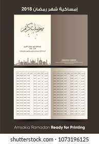 Imsakia or Amsakah Ramadan 2018 - translation: ( Ramadan schedule 2018 for Prayer times in Ramadan ) brochure vector illustration ready for print- calendar for ramadan kareem