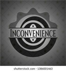 Inconvenience black badge. Vector Illustration. Detailed.