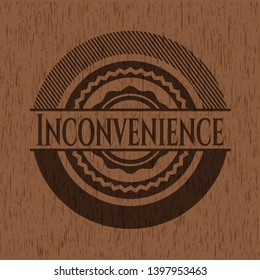 Inconvenience wooden emblem. Vector Illustration.