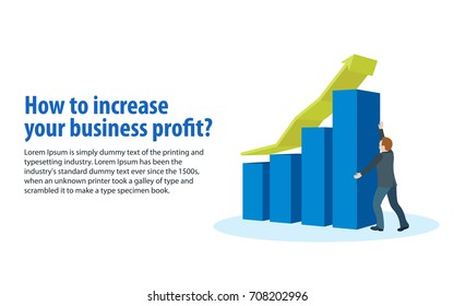 Increase business profits. Sales growth and revenue, business development. Banner in a flat 3d style. A man in a business suit holds an arrow. Objects on a white background. Vector illustration