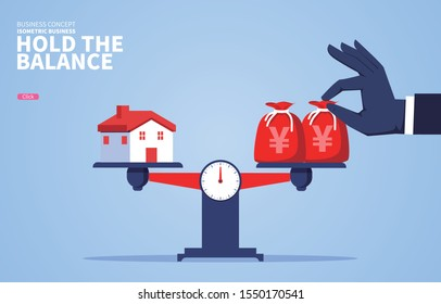 Increase the money bag to keep the house and money in balance
