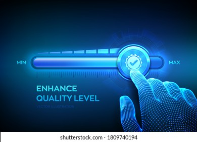 Increasing Quality level. Wireframe hand is pulling up to the maximum position progress bar with the quality icon. Quality improvement assurance certification service concept. Vector illustration.