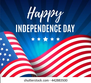 Independence day 4 th july. Greeting patriotic card with a flag of America. Happy independence day of USA , Fourth of July . Vector illustration. EPS 10