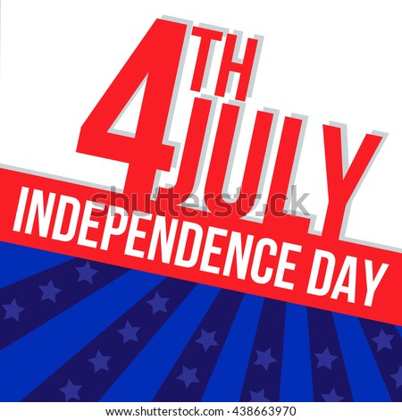 independence day 4th july july fourth stock vector royalty free