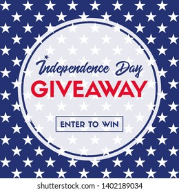Independence day giveaway. Enter to win. Vector banner template for social media