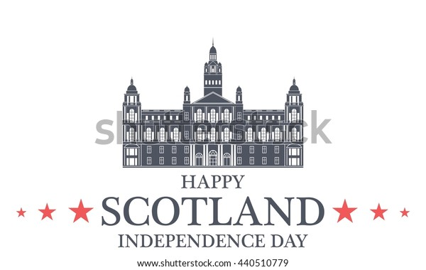Independence Day. Scotland