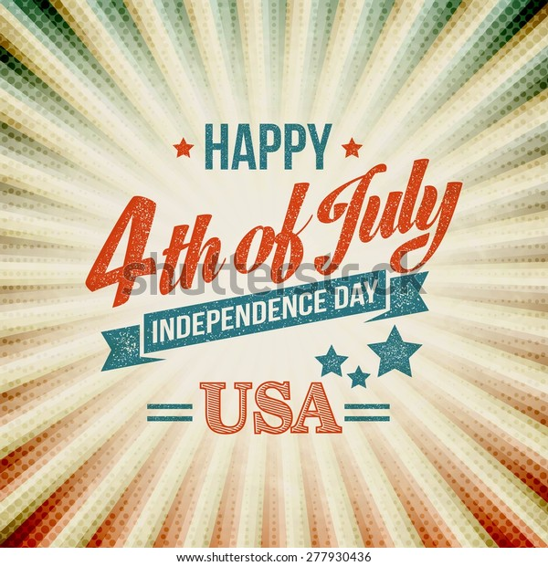Independence Day typography card. Vector illustration EPS 10.