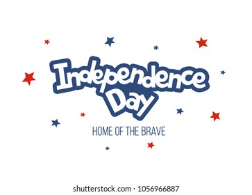 Independence day of the United States, 4th of July. Hand-drawn greeting card. Typography illustration for t-shirt, apparel and print