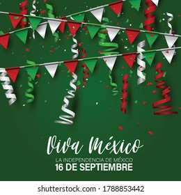 Independence Day. Viva Mexico. 16 September national holiday. Patriotic design concept. Green, white, and red Mexican flag colors bunting. Vector illustration.