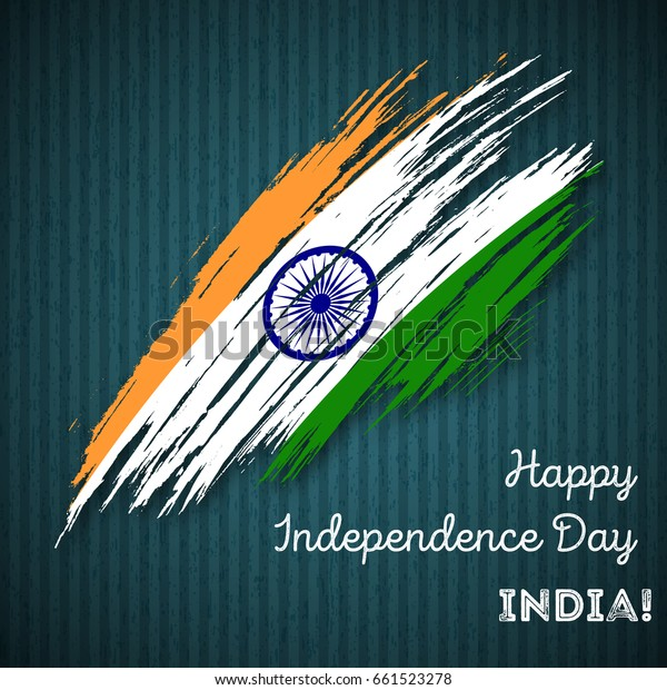 India Independence Day Patriotic Design Expressive Stock Vector Royalty Free 661523278
